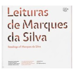 Leituras de Marques da Silva / Readings of Marques da Silva