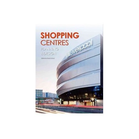 Shopping Centres Planning and Design