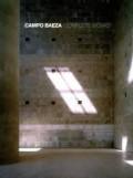 Campo Baeza Complete Works
