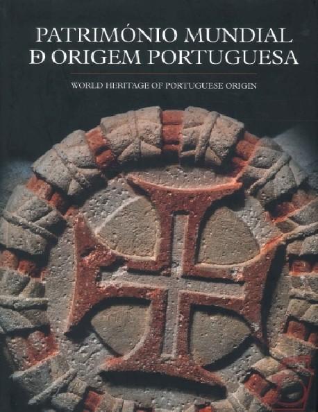 Património Mundial de Origem Portuguesa