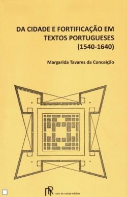 Da cidade e fortificação em textos portugueses  1540-1640