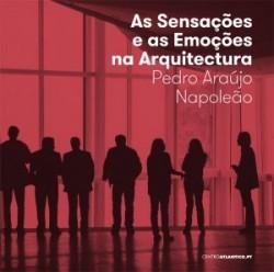 As Sensações e a Emoção na Arquitectura