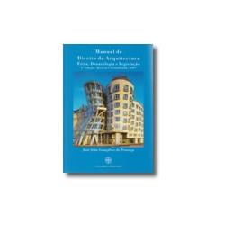 Manual de Direito da Arquitectura Ética, Deontologia e Legislação 2ª edição revista e actualizada 2007