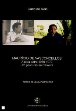 Maurício de Vasconcellos A obra entre 1950-1970 Um percurso na carreira