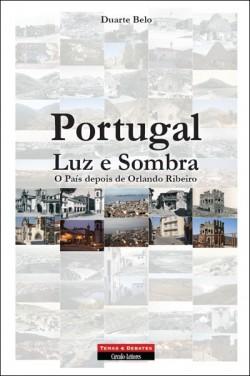 Portugal Luz e Sombra O país depois de Orlando Ribeiro