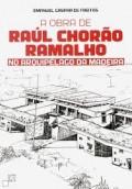 A obra de Raúl Chorão Ramalho - no arquipélago da Madeira