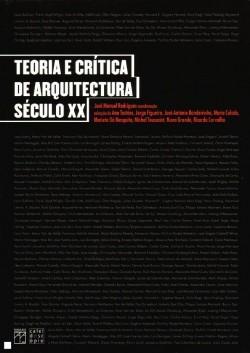 Teoria e Crítica de Arquitectura Século XX