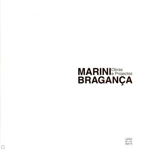 Marini Bragança Obras e Projectos