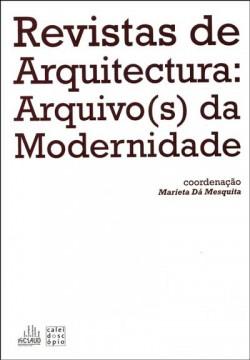 Revistas de Arquitectura: Arquivo s  da Modernidade