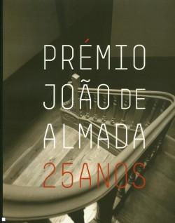 Prémio João de Almada - 25 Anos