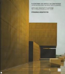 Plataforma das Artes e da Criatividade Centro internacional das artes José de Guimarães