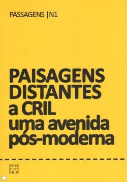 Passagens nº 1 - Paisagens Distantes a Cril uma avenida pós-moderna
