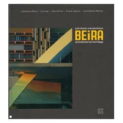 Beira património Arquitectónico Architectural heritage