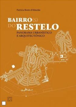 Bairro do Restelo - Panorama Urbanístico e arquitectónico Bairro s  do Restelo