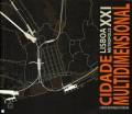 Cidade Multidimensional Lisboa Metropolis XXI
