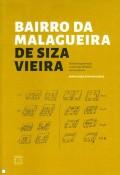 Bairro da Malagueira de Siza Vieira Factores de apropriação e construção identitária em torno da casa