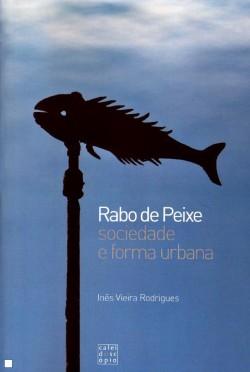 Rabo de Peixe Sociedade e Forma Urbana