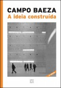 A Ideia Construída Alberto Campo Baeza 6ªEdição