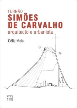 Fernão Simões de Carvalho Arquitecto e Urbanista