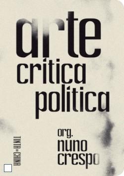 Arte Crítica Política, Nuno Crespo