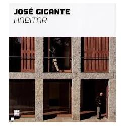 José Gigante - Habitar