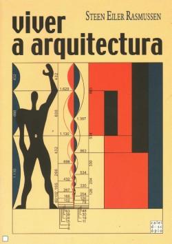 Viver a Arquitectura - edifícios que habitamos visão funcional da arquitectura