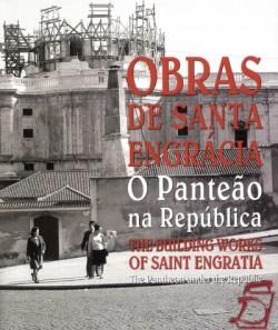 Obras de Santa Engrácia - O Panteão na República