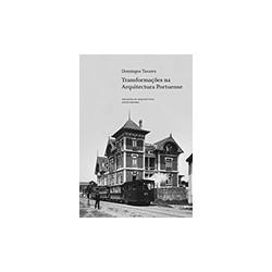 Transformações na Arquitectura Portuense