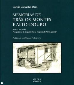 Memórias de Trás-os-Montes e Alto-Douro nos 55 anos do Inquérito à Arquitectura