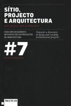 Sítio, Projecto e Arquitectura  7