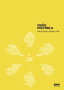 Visão Periférica - Carlos Nuno Lacerda Lopes