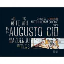 A Arte de Augusto Cid em Azulejo: o Olhar de António Homem Cardoso