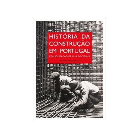 História da Construção em Portugal - Consolidação de uma Disciplina