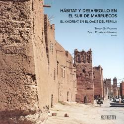 Hábitat y Desarrollo en el Sur de Marruecos - El Khorbat en el Oasis del Ferkla