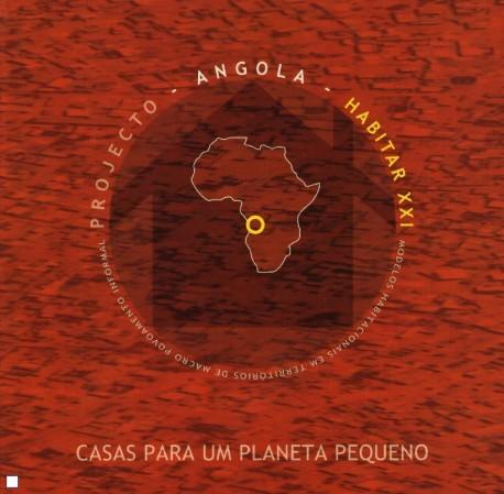 Casas para um Planeta pequeno - Projecto Angola - habitar XXI