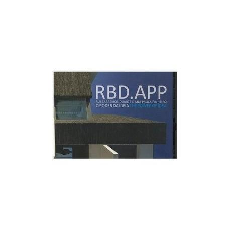 RBD.APP - O Poder da Ideia Rui Barreiros Duarte e Ana Paula Pinheiro