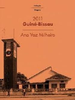 Guiné-Bissau 2011- Ana Vaz Milheiro