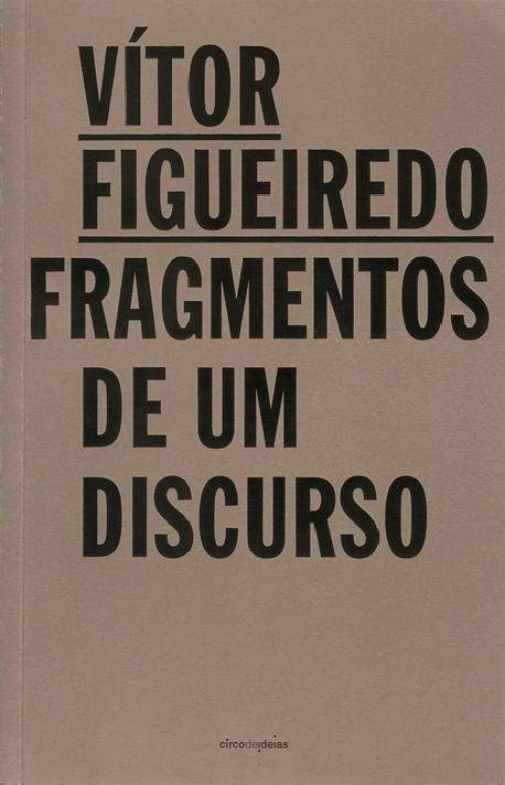 Vítor Figueiredo - Fragmentos de um Discurso