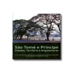 São Tomé e Príncipe - Cidades, Território e Arquitecturas