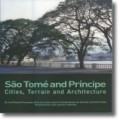 São Tomé and Príncipe - Cities, Terrain and Architecture