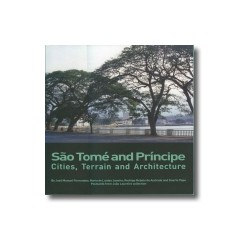 São Tomé and Príncipe - Cities, Terrain and Architecture