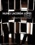 Nuno Lacerda Lopes Scenes - do Desenho à Representação cenário arquitectura cénica