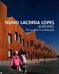 Nuno Lacerda Lopes Learning Do projecto à construção Escola de Mouriz Schools