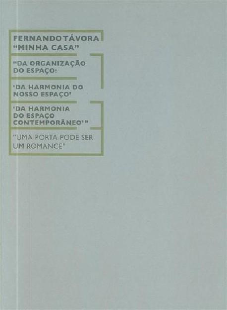 Fernando Távora, Minha Casa | Uma porta pode ser um romance fascículo 2