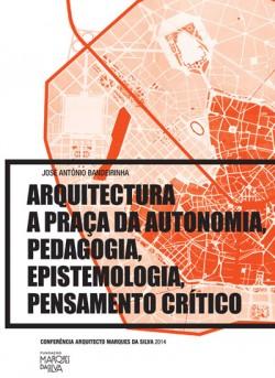 Arquitectura A Praça da Autonomia, Pedagogia, Epistemologia, Pensamento Crítico