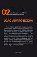 Conversas com arquitectos 02 João Álvaro Rocha