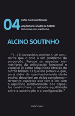 Conversas com arquitectos 04 Alcino Soutinho