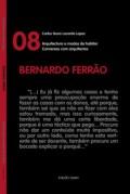Conversas com Arquitectos 08 Bernardo Ferrão