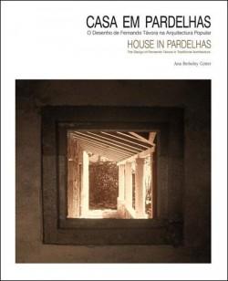Casa em Pardelhas O desenho de Fernando Távora na Arquitectura Popular