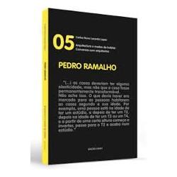 Conversas com arquitectos 05 Pedro Ramalho